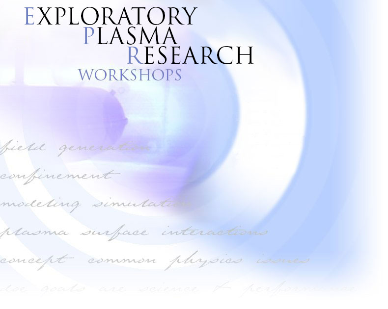 Exploratory Plasma Research